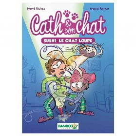 Bamboo Édition - Cath & son Chat, Sushi, le chat loupé - Tome 1