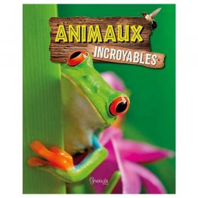 Grenouille Editions - Animaux Incroyables
