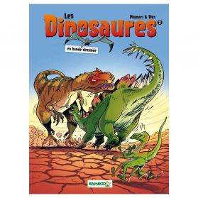 Bamboo Édition - Les dinosaures - Tome 2